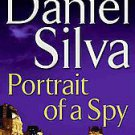 Portrait of a Spy by Daniel Silva (2011, Hardcover)