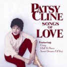 Sings Songs of Love by Patsy Cline (CD, Apr-2001, Universal Special Products)