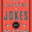 Laugh-Out-Loud Jokes for Kids by Baker Publishing Group and Rob Elliott...