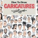 How to Draw Caricatures by Lenn Redman (1984, Paperback)
