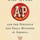 The Great A&P and the Struggle for Small Business in America by Marc Levinson...