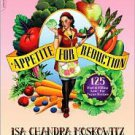 Appetite for Reduction: Fast and Filling Low-fat Vegan Meals by Isa Chandra M...
