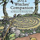 Llewellyn's 2012 Witches' Companion by Llewellyn (2011, Paperback)