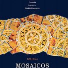 Mosaicos: Spanish As a World Language by Paloma Lapuerta, Judith E. Liskin-Ga...