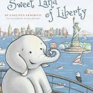 Sweet Land of Liberty by Callista Gingrich (2011, Hardcover)