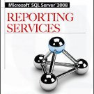 Microsoft SQL Server 2008 Reporting Services by Rhodes and Brian Larson...
