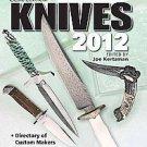 Knives 2012: The World's Greatest Knife Book by Joe Kertzman (2011, Paperback)