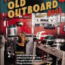 The Old Outboard Book by Peter Hunn (2002, Paperback, Subsequent Edition)