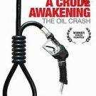 A Crude Awakening: The Oil Crash (DVD, 2007)