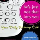 He's Just Not That Into You by Lauren Monchik, Greg Behrendt and Liz Tuccillo...