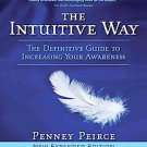 The Intuitive Way by Penney Peirce (2009, Paperback, Expanded)