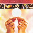 A Biblical Walk Through the Mass: Understanding What We Say and Do in the Lit...