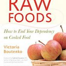 12 Steps to Raw Foods by Victoria Boutenko (2007, Paperback)
