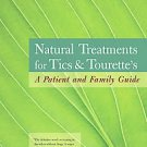 Natural Treatments for Tics & Tourette's by Sheila J. Rogers, Sheila Rogers (...