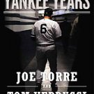 The Yankee Years by Joe Torre and Tom Verducci (2010, Paperback, Reprint)