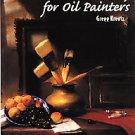 Problem Solving for Oil Painters by Gregg Kreutz (1997, Paperback)