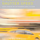 Understanding Shutter Speed: Creative Action and Low-Light Photography Beyond...
