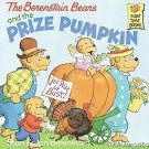 The Berenstain Bears and the Prize Pumpkin by Jan Berenstain and Stan Berenst...