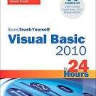 Sams Teach Yourself Visual Basic 2010 in 24 Hours by James Foxall (2010, Othe...