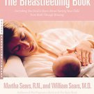 The Breastfeeding Book: Everything You Need to Know About Nursing Your Child ...