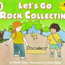 Let's Go Rock Collecting by Roma Gans (1997, Paperback, Illustrated)
