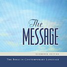The Message: The Bible in Contemporary Language by Eugene H. Peterson (2007,...