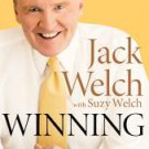 Winning by Jack Welch and Suzy Welch (2005, Hardcover)