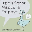 The Pigeon Wants a Puppy! by Mo Willems (2008, Hardcover)