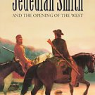 Jedediah Smith and the Opening of the West by Dale L. Morgan (1964, Paperback)