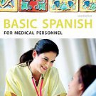 Basic Spanish for Medical Personnel by Raquel Lebredo and Ana C. Jarvis (2010...