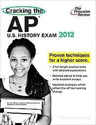 Cracking the Ap U.s. History Exam, 2012 by Susan Babkes, Tom Meltzer,...