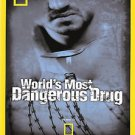 National Geographic - World's Most Dangerous Drug (DVD, 2007)