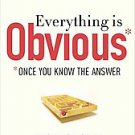 Everything Is Obvious: Once You Know the Answer by Duncan Watts and Duncan J....