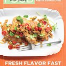 Everyday Food: Fresh Flavor Fast : 250 Easy, Delicious Recipes for any Time o...