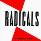 Rules for Radicals: A Practical Primer for Realistic Radicals by Saul David...