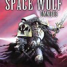 The Space Wolf Omnibus by William King (2007, Paperback)