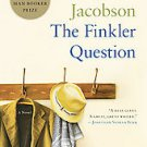 The Finkler Question by Howard Jacobson (2010, Paperback)