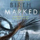 Birthmarked by Caragh M. O'Brien (2010, Hardcover)