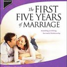 The First Five Years of Marriage by Focus on the Family (Organization), Phill...