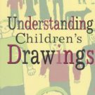 Understanding Children's Drawings by Cathy A. Malchiodi (1998, Paperback)