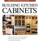 Building Kitchen Cabinets: Expert Advice from Start to Finish by Udo Schmidt ...