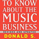 All You Need to Know About the Music Business by Donald S. Passman (2009, Har...