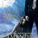 Bound by Night by Amanda Ashley (2011, Paperback)