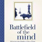 Battlefield of the Mind: Winning the Battle in Your Mind by Joyce Meyer (2011...