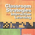Classroom Strategies for Interactive Learning by Doug Buehl (2009, Paperback)