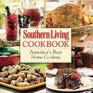 Southern Living Cookbook: America's Best Home Cooking by Southern Living Maga...