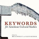 Keywords for American Cultural Studies (2007, Paperback)