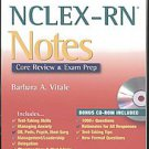 NCLEX-RN Notes: Core Review & Exam Prep by Barbara A. Vitale and Patricia M. ...