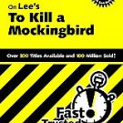 Cliffsnotes on Lee's to Kill a Mockingbird by Tamara Castleman (2000, Paperback)