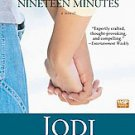 Nineteen Minutes by Jodi Picoult (2008, Paperback, Reprint)